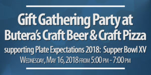 Gift Gathering Party at Butera's Craft Beer & Craft Pizza – May 16, 2018