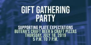 Gift Gathering Party at Butera's | Thursday, July 18, 2019