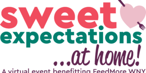 Sweet Expectations at Home, to benefit FeedMore WNY – May 20, 2020